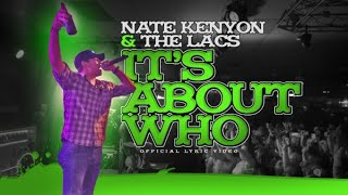 """Nate Kenyon x The Lacs - """"It's About Who"""" (Official  Video)"""