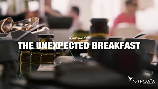 Welcome to the Unexpected Breakfast