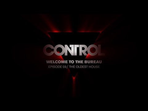 Control Dev Diary 03 - The Oldest House de Control