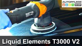 Liquid Elements T3000 V2 Poliermaschine unboxing / Test