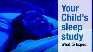 Your Child's Sleep Study | What to Expect