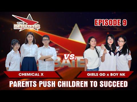 The Debaters Tập 9 | Chọn thành công hay hạnh phúc cho con? | Chemical X vs Girls GD x Boy NK