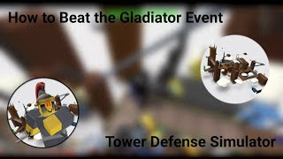 roblox tower defense simulator gladiator event solo - TH-Clip
