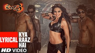 Kya Raaz Hai Lyrical Video   Raaz 3   Bipasha Basu, Emraan Hashmi