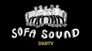 DLR & MC Gusto - D&BTV #224: Sofa Sound Label Launch