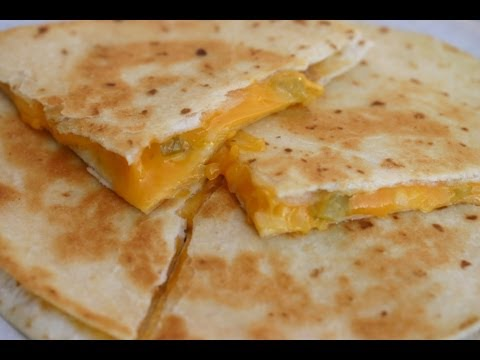 Video How To Make An Easy Cheese Quesadilla With Onion and Green Chiles