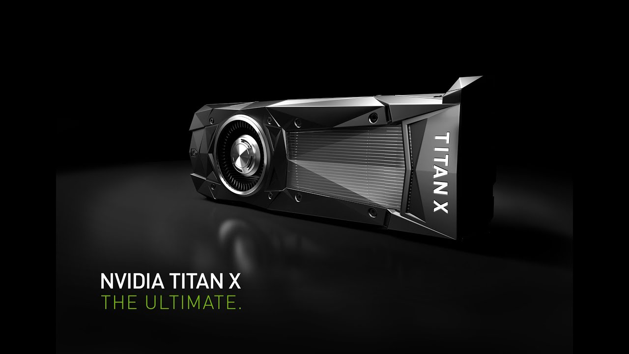 The TITAN X Just Got Announced By NVIDIA