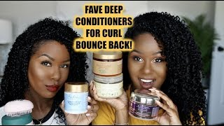 FAVORITE DEEP Conditioners For CURL Bounce BACK