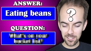 Guess the question 2! (YIAY #589)