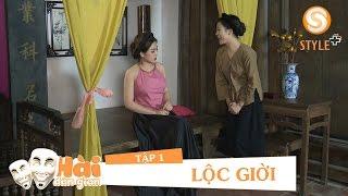 Phim hài tết 2017 | Hài Dân Gian - LỘC GIỜI TẬP 1 | Phim Hài NSND Quốc Anh, Hoàng Yến, Nga Tây