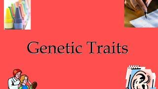 Genetic Traits