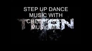 2016 step up dance With CHEERDANCE MUSIC Mix 2016