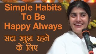 Simple Habits To Be Happy Always: Part 3: Subtitles English: BK Shivani