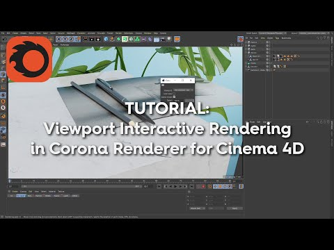 Corona's Interactive Viewport