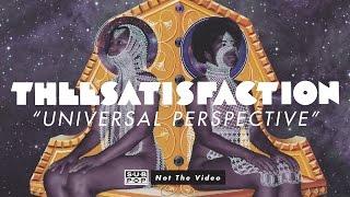 THEESatisfaction  - Universal Perspective