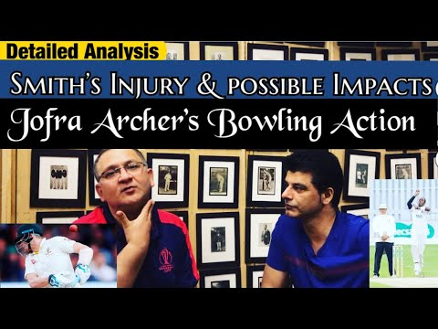 Steve Smith's Injury and it's Impact | Jofra Archer's Bowling Action | Dr.Nauman Niaz | BolWasim |