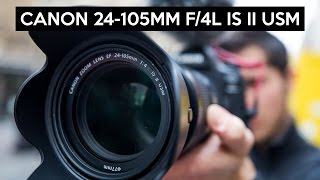 Canon EF 24-105mm F/4L IS II USM english review | great allrounder lens for full frame and APS-C