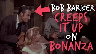 "Acting Oddities | Bob Barker on ""Bonanza"""