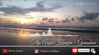 Titip Angin Kangen   Genoskun (official + Lyrics) | Viral Bikin Baper.