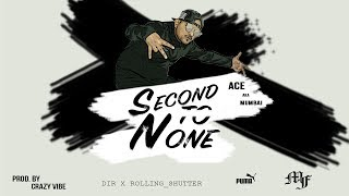 Second To None  - Ace aka Mumbai  - mumbaisfinest