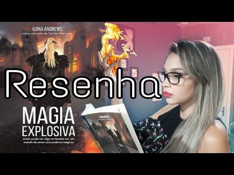 Magia explosiva de Ilona Andrews / Papo de leitor