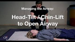 4d. Managing the Airway: Head-Tilt/Chin-Lift to Open Airway