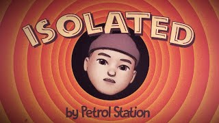 Video Petrol Station - Isolated (Official Lyric Video)