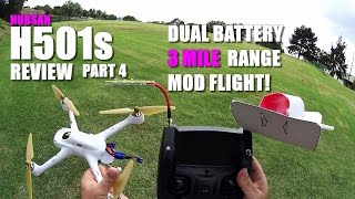 HUBSAN X4 H501s GPS Drone Review - Part 4 - [Long Range Mod, Dual Battery, 3 Mile Flight Test]