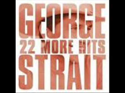 George Strait- Give it Away