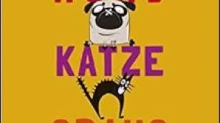 Hund, Katze, Graus Hörbuch