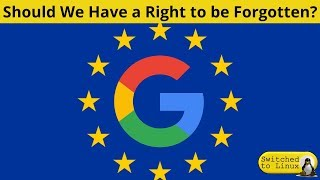 Should We All Have the Right to be Forgotten?