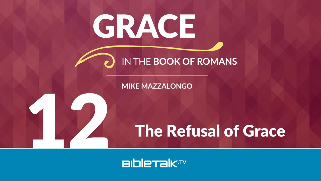 12. The Refusal of Grace