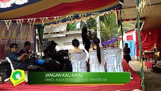 JANGAN KAU RAYU - AULIA ENTERTAINMENT   DANGDUT KOPLO