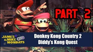 Donkey Kong Country 2 Part 2 - James & Mike Mondays