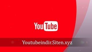 Ücretsiz Youtube Video İndir