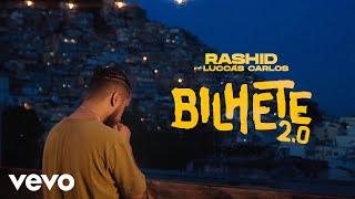 Rashid, Luccas Carlos - Bilhete 2.0