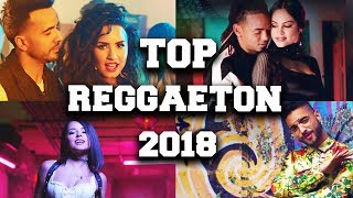 Top 50 Reggaeton Songs 2018