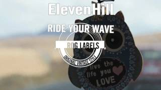 Video ElevenHill - Ride Your Wave (Video Teaser)