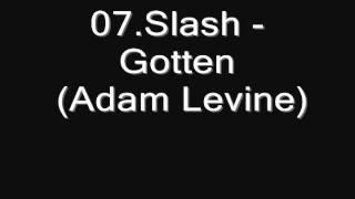 Slash -Gotten (Adam Levine)