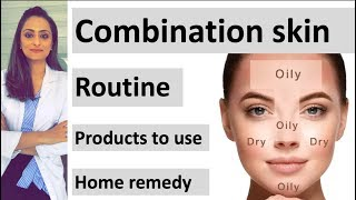 combination skin care | face wash, moisturiser, sunscreen| home remedy | dermatologist