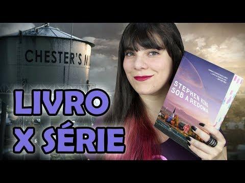 Sob a Redoma - Stephen King [Livro x Série]