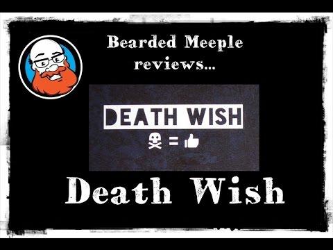 Bearded Meeple reviews : Death Wish