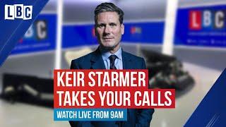 Call Keir: Labour leader Keir Starmer grilled by listeners | Nick Ferrari | LBC
