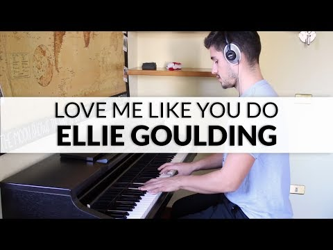 Ellie Goulding - Love Me Like You Do (Fifty Shades of Grey Soundtrack) | Piano Cover