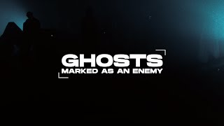 Video Marked As An Enemy - Ghosts (Official Music Video)