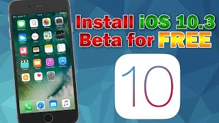 How to Install iOS 10.3.3 Beta 6 for Free (No UDID Activation) iPhone, iPod touch or iPad