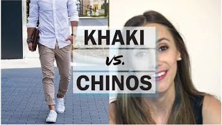 ASK THE STYLE GIRLFRIEND: Khakis Vs Chinos | Whats The Difference Between Khakis & Chinos