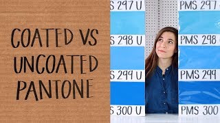 Coated vs. Uncoated Pantone — How Does it Affect Your Color?