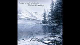 BLOOD AND FIRE  -  BLOODSHED WALHALLA -