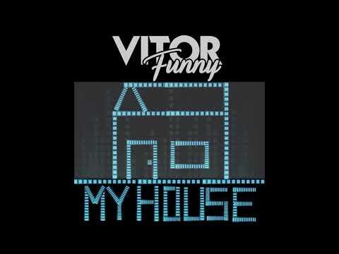 Debora Bianchi & Vitor Funny - My House (Original Mix). House